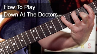 'Down At The Doctors' Dr. Feelgood Guitar Lesson
