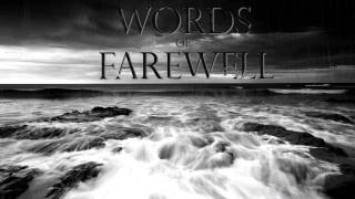 Watch Words Of Farewell Sorae video