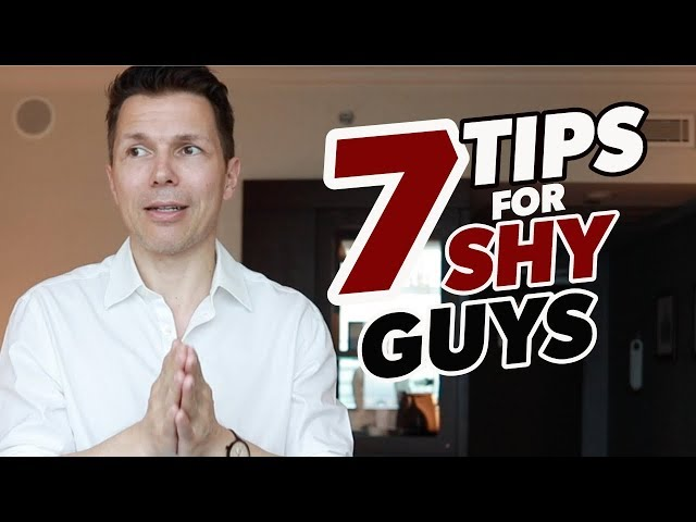 Dating Tips For Shy Guys | Overcome Shyness Around Women With 7 Simple Strategies!