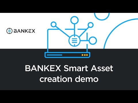 BANKEX Smart Asset creation demo