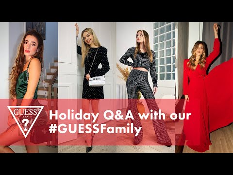 Holiday Q&A with our #GUESSFamily | #GiftMeGUESS