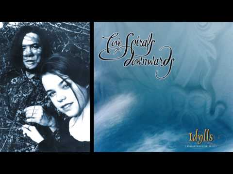 Love Spirals Downwards - Idylls - Dead Language