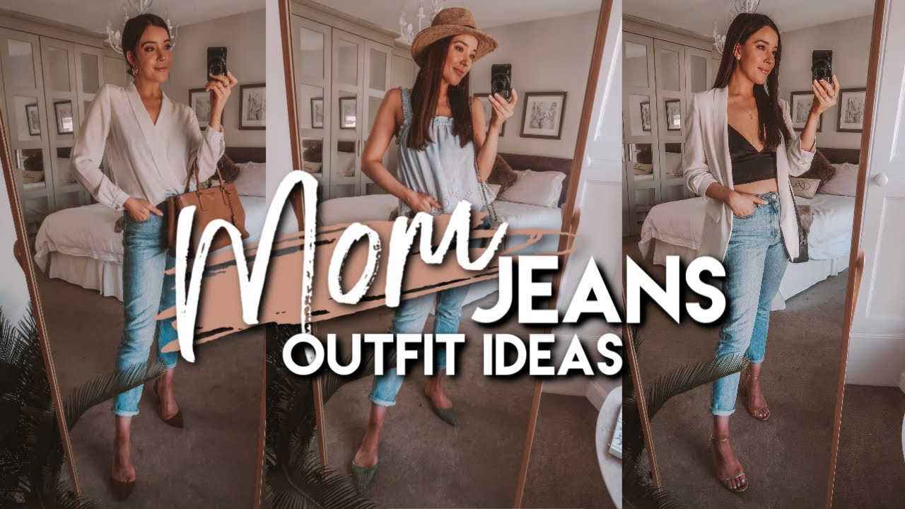 5 EASY WAYS TO STYLE MOM JEANS | SPRING / SUMMER 2019 OUTFIT IDEAS 1