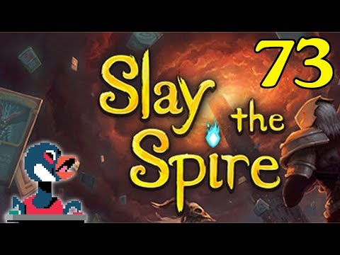 Let's Slay the Spire [Episode 73]