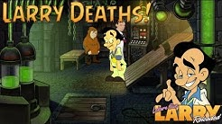 [EXTRA] Leisure Suit Larry: Reloaded - Larry Deaths