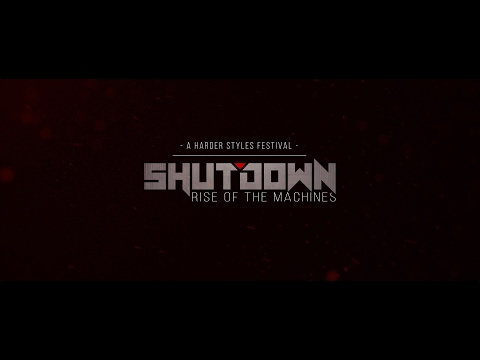 Shutdown Festival 2017 - Rise of the Machines [Official Trailer]