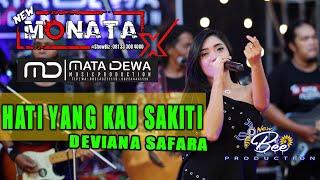 Download NEW MONATA X  MATA DEWA MUSIC - HATI YANG TERSAKITI - DEVIANA SAFARA