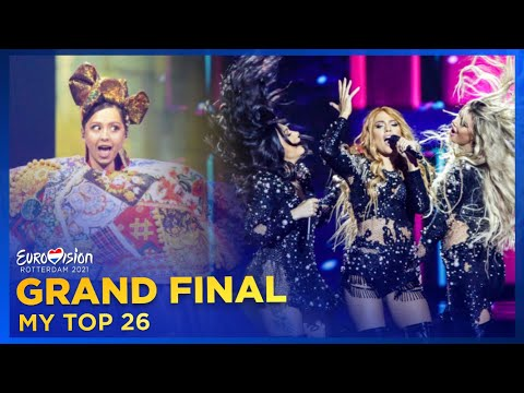 Eurovision 2021   GRAND FINAL: My Top 26