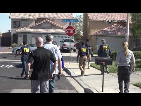 The FBI's Violent Gang Task Force Executes warrant at Victorville Home