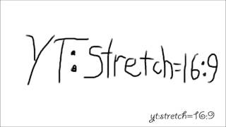 Stretching YouTube Video from 4:3 Compressed to 16:9 Widescreen, yt:stretch=16:9