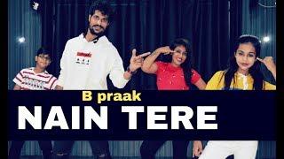 Nain Tere Dance Choreography By Pawan Prajapat B Praak Jaani