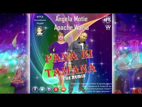Angela Motie & Apache Waria - Pana Ki Tamana (2019 Bollywood Refix)