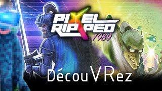 DécouVRez : PIXEL RIPPED 1989 | Une TUERIE ! (PSVR) PS4 Pro | VR Singe