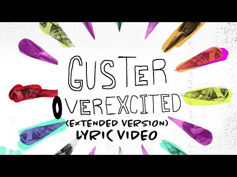 """Guster - """"Overexcited"""" (Extended Version) [Official Lyric Video]"""
