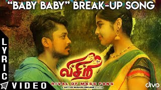 "Visiri - ""Baby Baby"" Break-up Song 