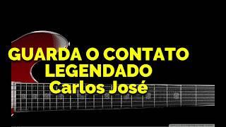 GUARDA O CONTATO- 77 HARPA CRISTÃ-Carlos José LEGENDADO