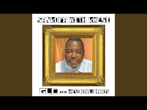 Sankofa with Kwesi (feat. Kwesi Ronald Harris)