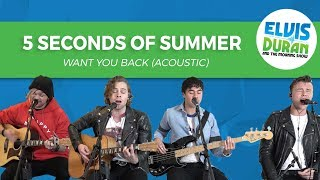 "5 Seconds of Summer - ""Want You Back"" Acoustic 