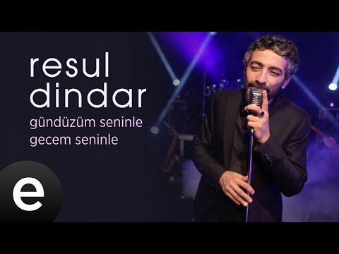 Resul Dindar - Gündüzüm Seninle Gecem Seninle - Official Video #resuldindar #aşkımeşk - Esen Müzik
