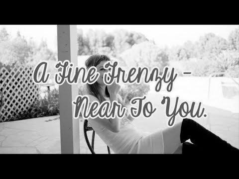 A Fine Frenzy - Near to you. ( Karaoke )