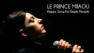 Le Prince Miiaou - Happy Song For Empty People