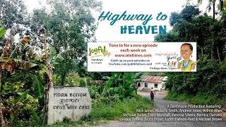 Highway to Heaven Radio Drama EPISODE 2