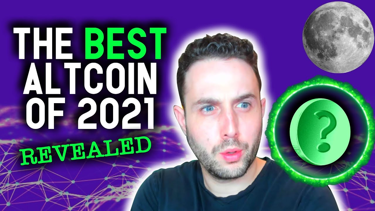 THE ABSOLUTE BEST ALTCOIN OF 2021 REVEALED! Altcoin & NFT Holders Must Watch!