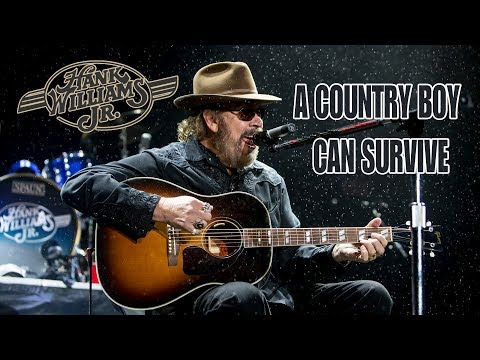 Hank Jr Playing A Country Boy Can Survive