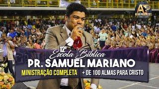 Pr. Samuel Mariano ? | + de 100 Almas para Cristo | Pregação Evangélica