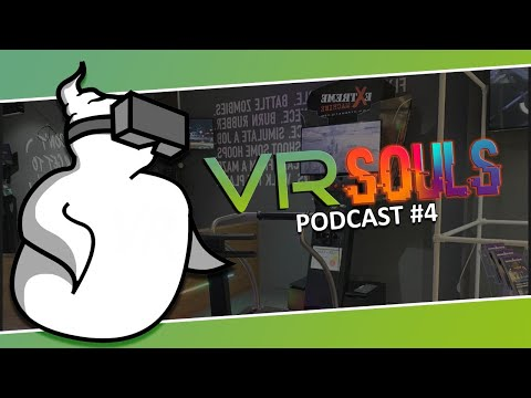 VR Souls Podcast #4: HTC Are At It Again & We Visit City 17