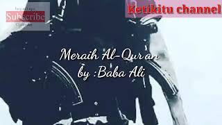 Baba Ali chanell Meraih Bintang versi Baca Qur'an