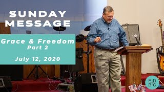 Grace and Freedom Part 2