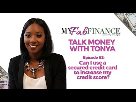 Using Secured Credit Card To Increase Your Credit Score