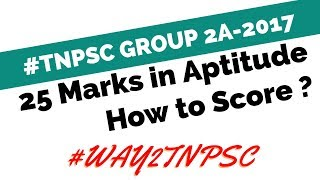 How to score 25 marks in Aptitude TNPSC  Group 2A 2017