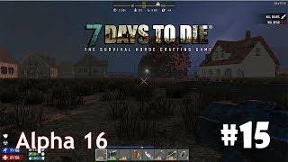 7 Days to Die (Alpha 16) #15 - Потайной лифт