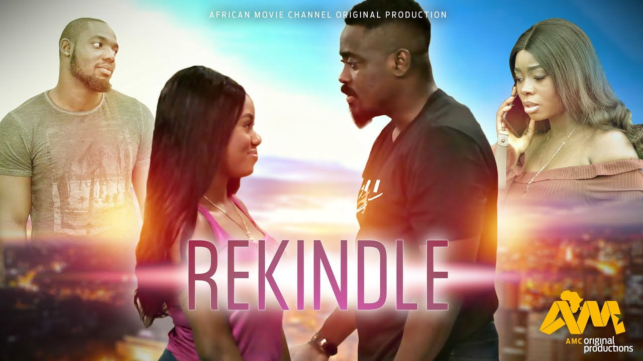 Download REKINDLE | AFRICAN MOVIE CHANNEL | NOLLYWOOD MOVIE 2021 | FULL LENGTH NIGERIAN MOVIE | ROMANTIC FILM