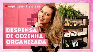 Como organizar alimentos em despensa aberta na cozinha com Rafa Oliveira