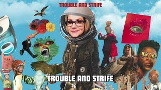 Joan Osborne - Trouble and Strife (Official Audio)