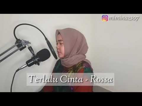 Rossa - Terlalu Cinta | Mimin Azis [Live Cover]
