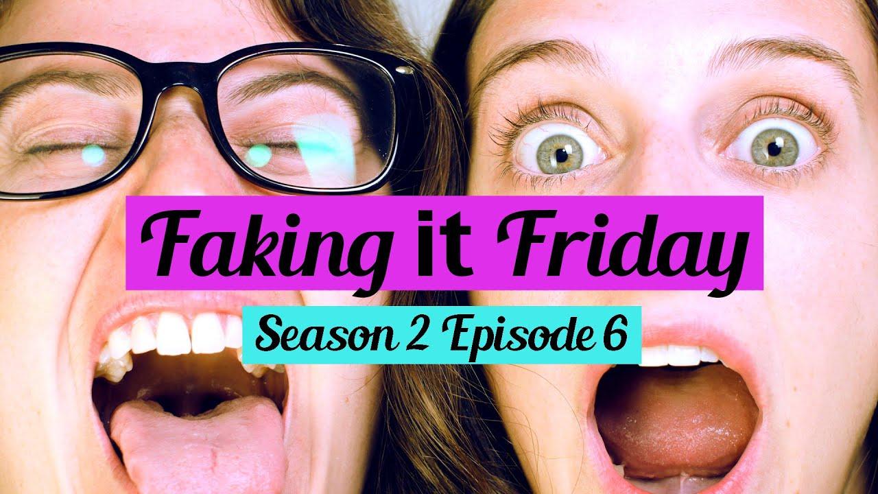 Download Faking It Friday - Season 2 Episode 6