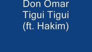 Don Omar - Tigi Tigi (ft. Hakim)
