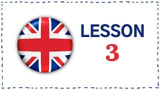 Kurz angličtiny pro samouky: Lekce 3