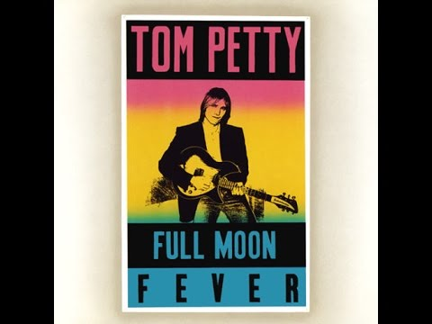 Tom Petty Full Moon Fever Review Youtube