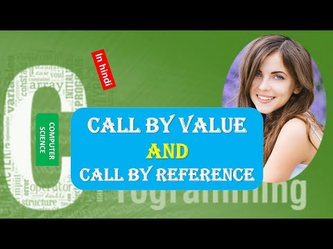 Call by Value and Call by Reference in C Programming IN HINDI