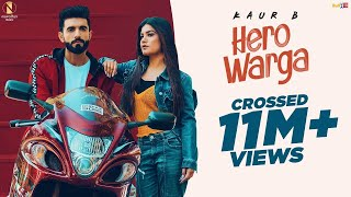 HERO WARGA (Official Video) Kaur B | Mr Mnv | Vee | Raj Ranjodh | Punjabi Songs 2020 | Himansh Verma
