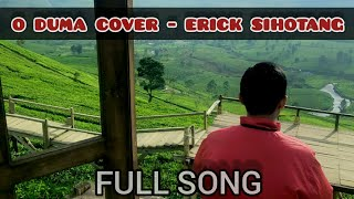 O Duma Cover - Erick Sihotang by Chest Voice Channel