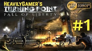 Turning Point Fall of Liberty Gameplay Walkthrough (PC) Part 1: The Nazis Invasion/The Counterattack