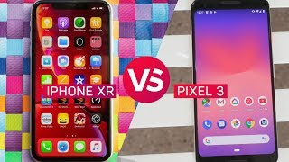 iPhone XR vs. Pixel 3