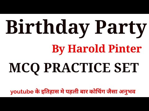 "GRADE 1st ENGLISH ""BIRTHDAY PARTY""MCQ PRACTICE SET BY HAROL PINTER,QUESTIONS ANSWER,OBJECTIVE Answer"