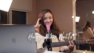 HINGGA AKHIR WAKTU - NINE BALL ( Live Cover & Lirik by Meisita Lomania )
